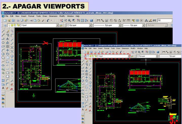 2.- APAGAR VIEWPORTS