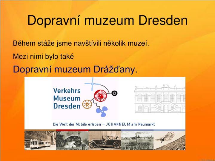 Dopravní muzeum Dresden
