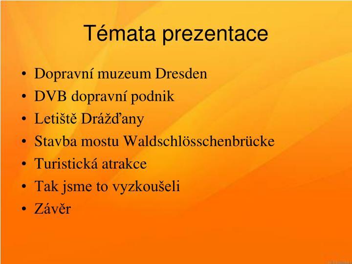 Témata prezentace