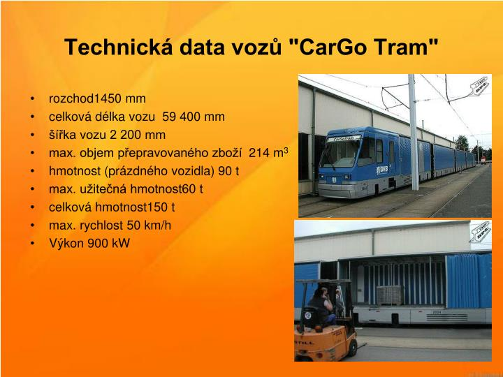 "Technick data voz ""CarGo Tram"""