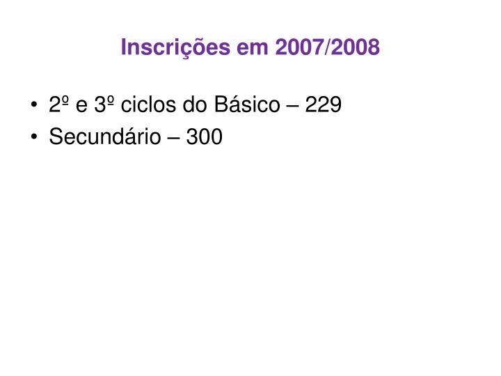 Inscrições em 2007/2008