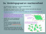 3a verdelingsgraad en reactiesnelheid