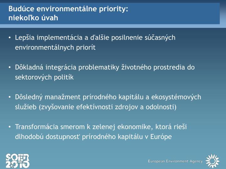 Budúce environmentálne priority: