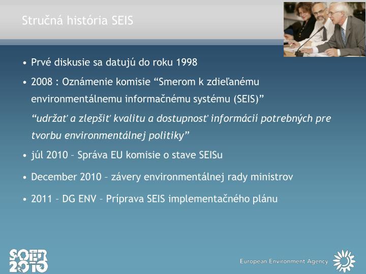 Stručná história SEIS