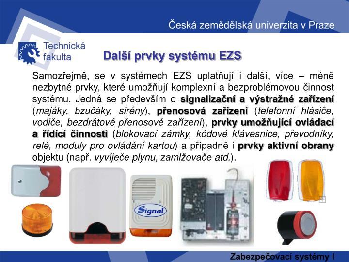 Další prvky systému EZS
