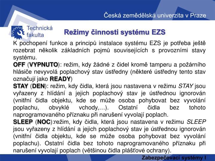 Režimy činnosti systému EZS