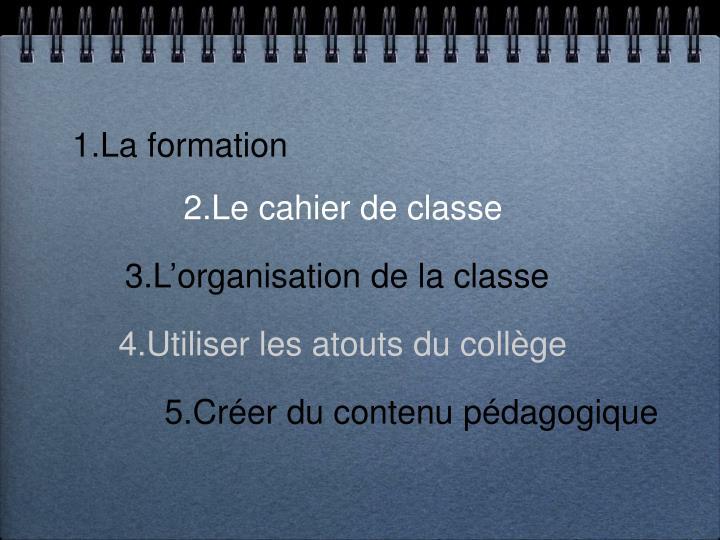 1.La formation