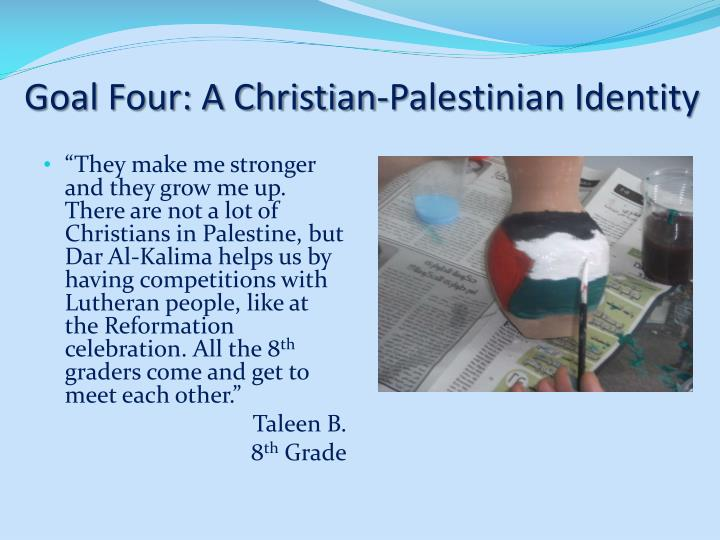Goal Four: A Christian-Palestinian Identity