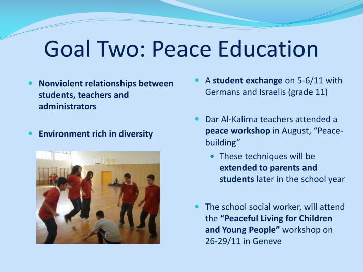 Goal Two: Peace Education
