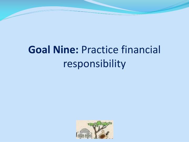 Goal Nine:
