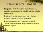 e business trend long tail