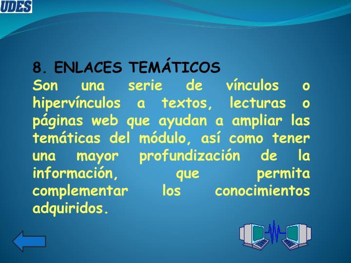 8. ENLACES TEMÁTICOS