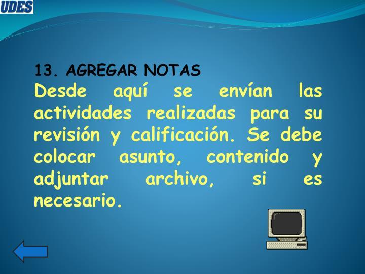 13. AGREGAR NOTAS