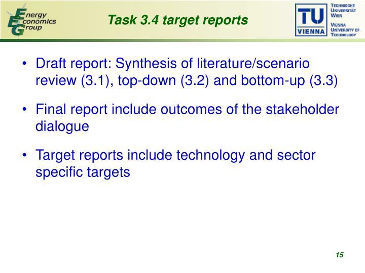 Task 3.4 target reports