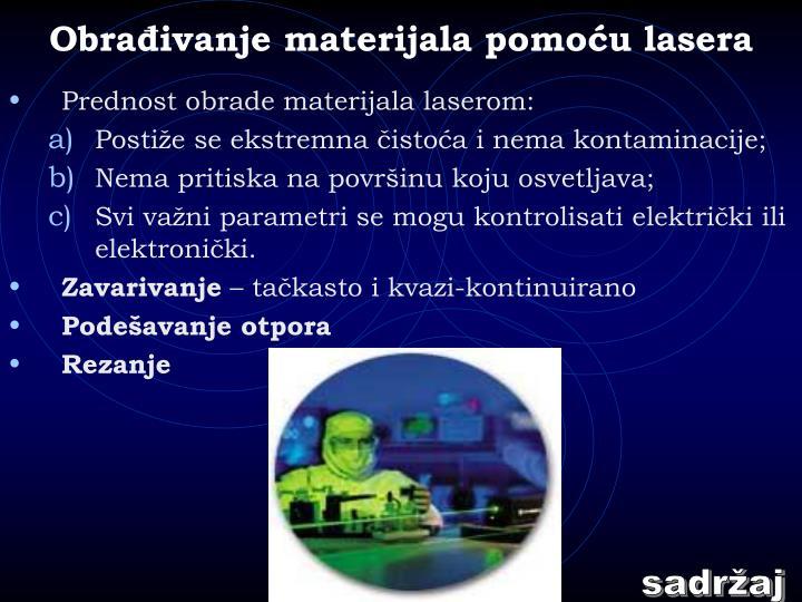Obrađivanje materijala pomoću lasera