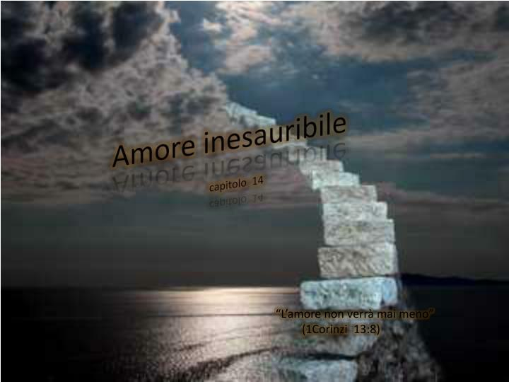 Amore inesauribile