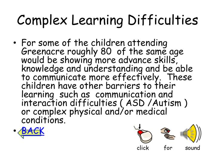 Complex Learning Difficulties