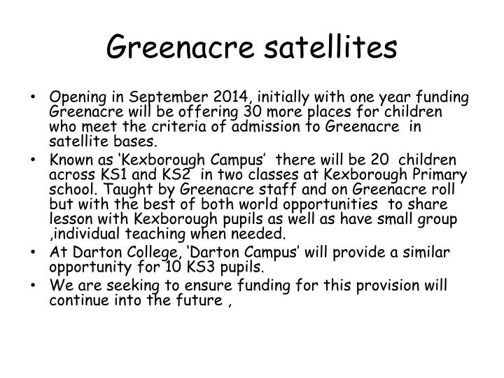 Greenacre satellites