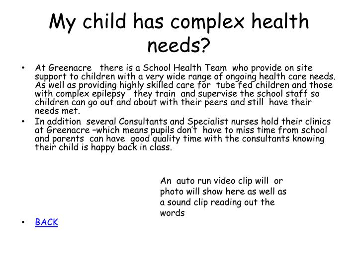 My child has complex health needs?