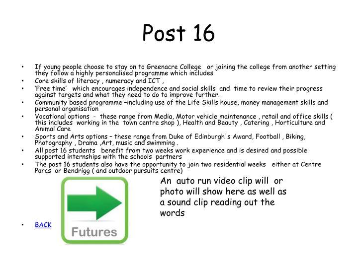 Post 16