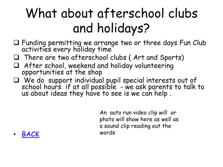 What about afterschool clubs and holidays?