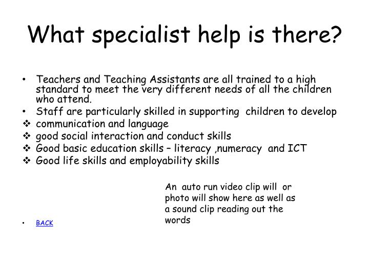 What specialist help is there?
