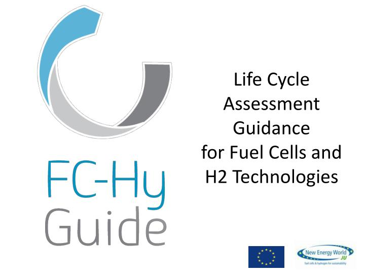 Life Cycle Assessment Guidance