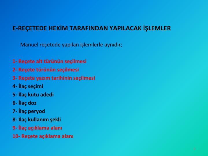 E-REÇETEDE HEKİM TARAFINDAN YAPILACAK İŞLEMLER