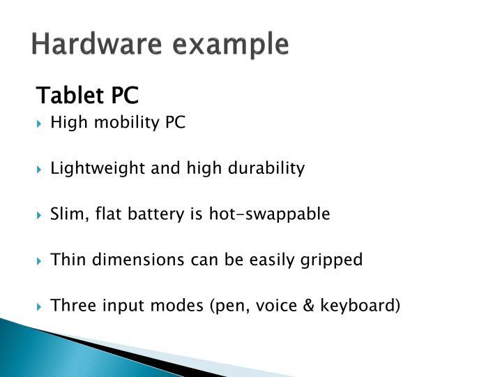 Hardware example