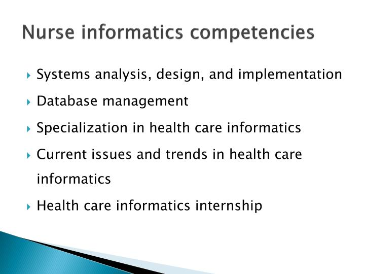 Nurse informatics competencies