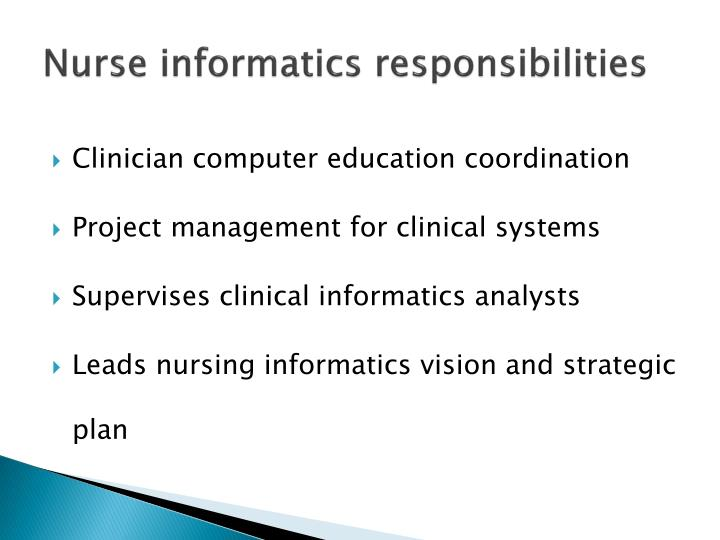 Nurse informatics responsibilities