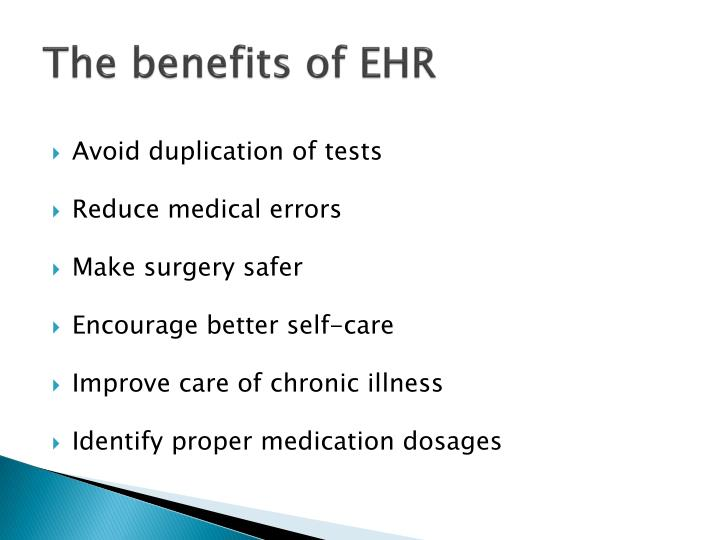 The benefits of EHR