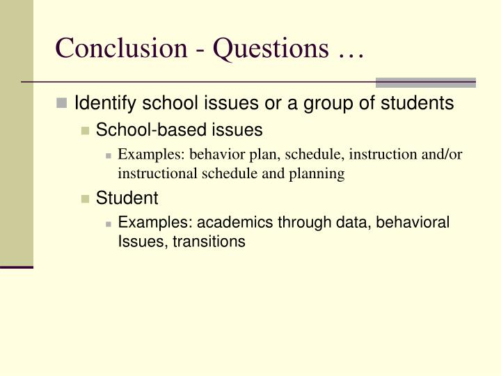 Conclusion - Questions …