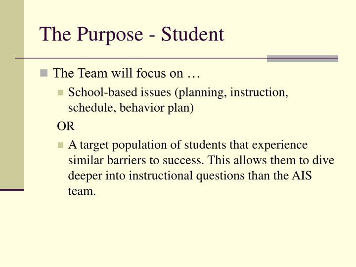 The Purpose - Student