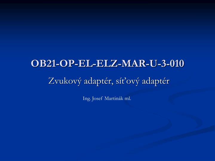 OB21-OP-EL-ELZ-MAR-U-3-010