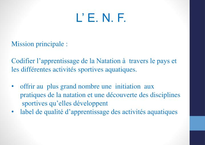 L' E. N. F.