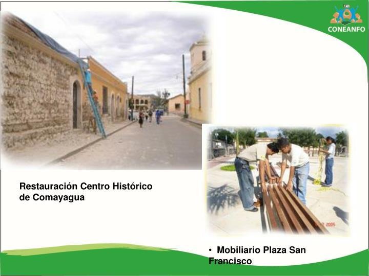 Restauración Centro Histórico
