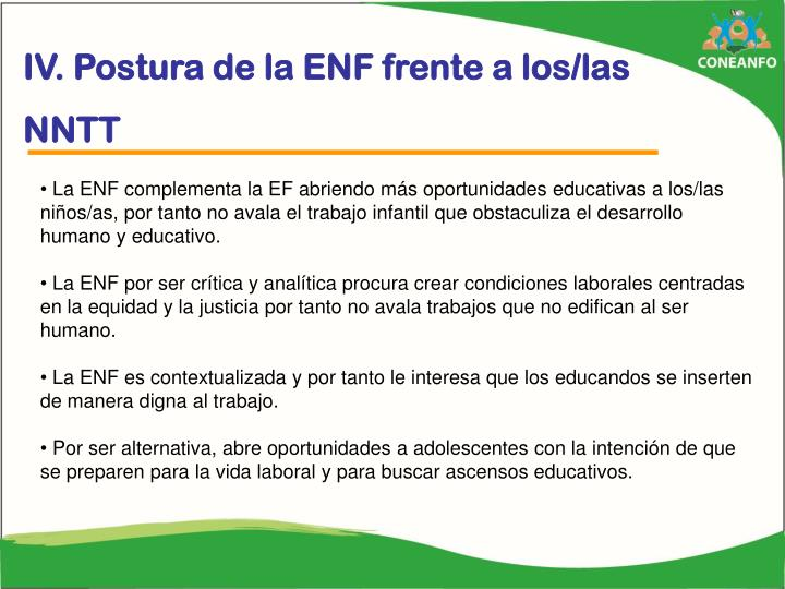 IV. Postura de la ENF frente a los/las