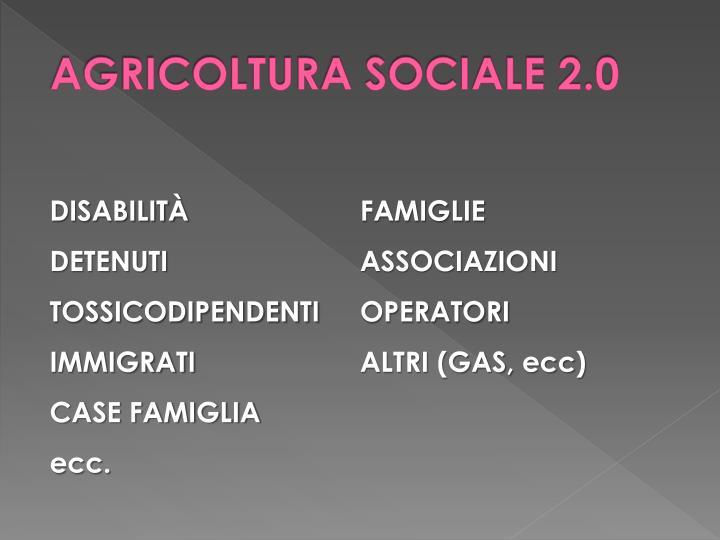 AGRICOLTURA SOCIALE 2.0
