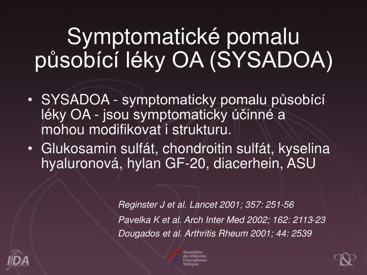 Symptomatick pomalu psobc lky OA (SYSADOA)