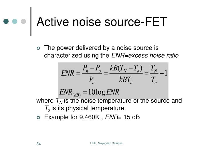 Active noise source-FET