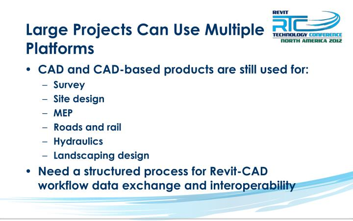 Large Projects Can Use Multiple Platforms