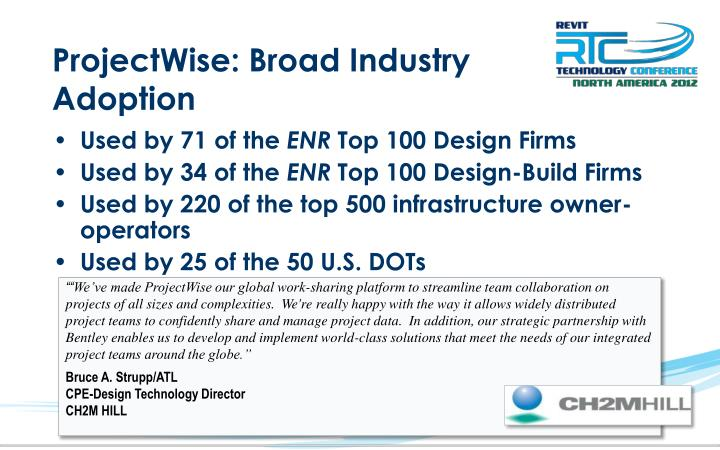 ProjectWise: Broad Industry Adoption