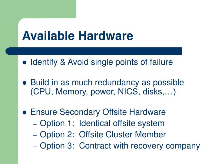 Available Hardware