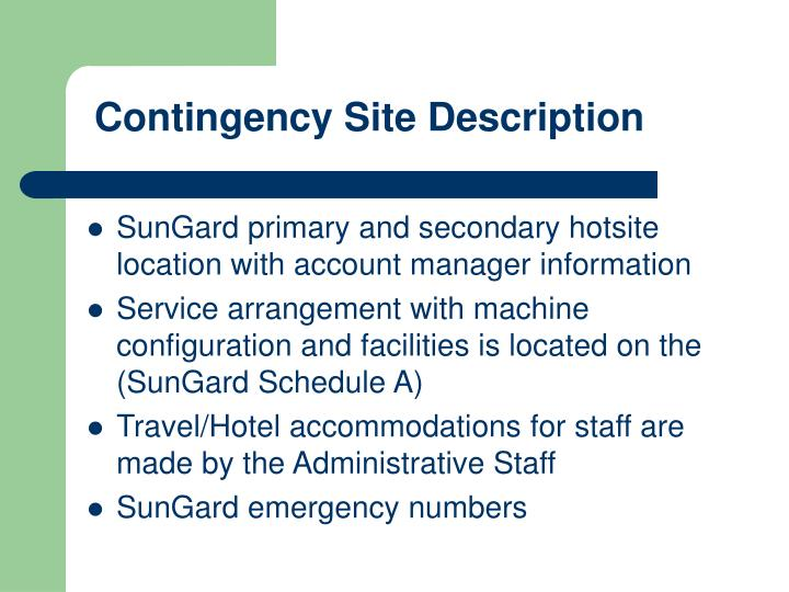 Contingency Site Description