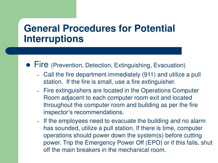 General Procedures for Potential Interruptions