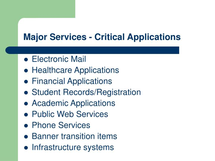 Major Services - Critical Applications