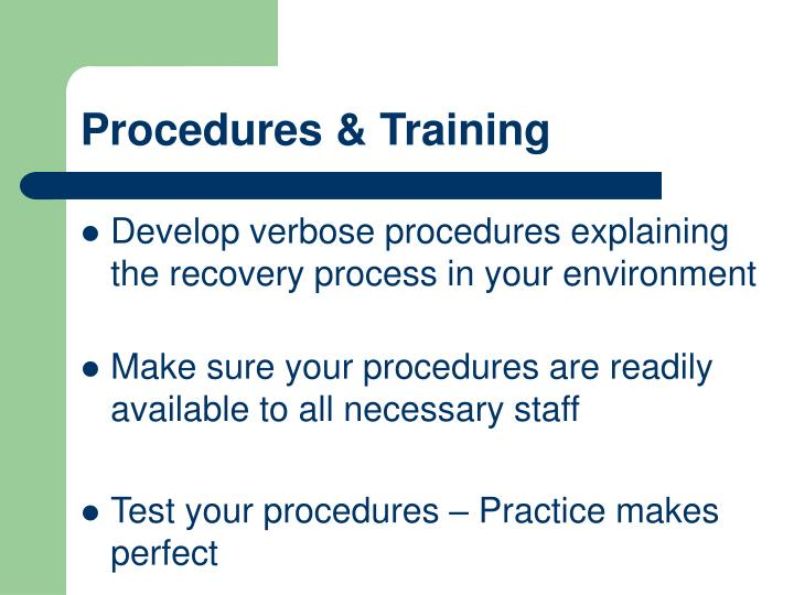 Procedures & Training