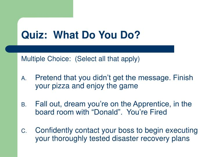 Quiz:  What Do You Do?