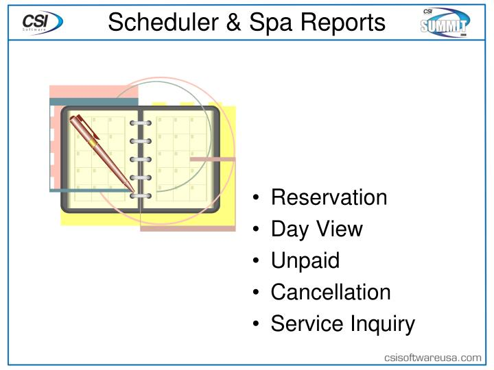 Scheduler & Spa Reports